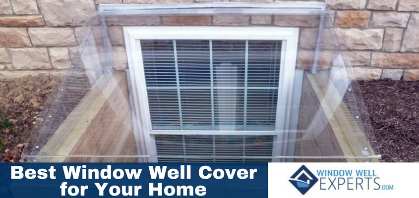 Which Window Well Cover Works Best for Your Home - Window ...