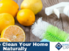 How to Clean Your Home Naturally