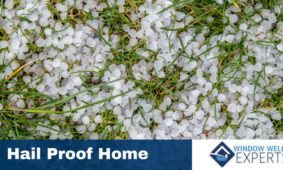 How to Hail Proof Your Home
