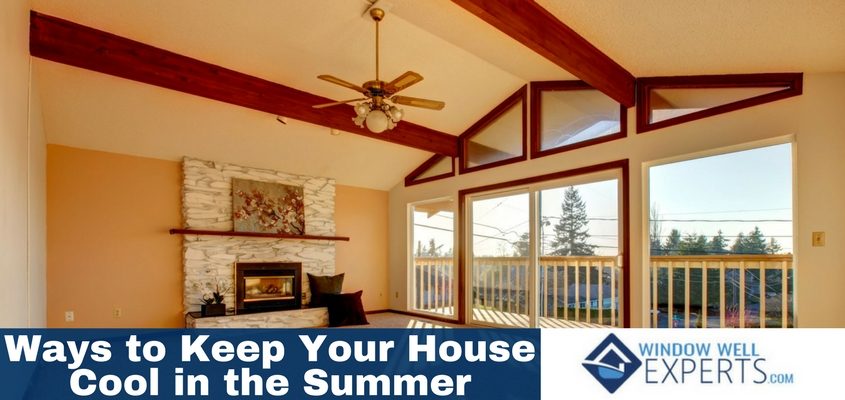 Bring On Summer! 12 Ways To Keep Your House Cool
