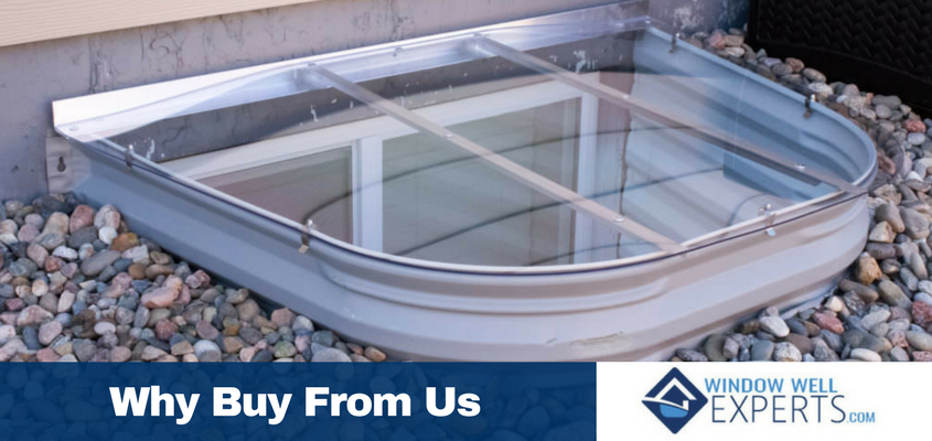 Why Buy from Us? The Window Well Experts!