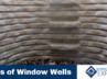Different Types of Window Wells for You to Choose From