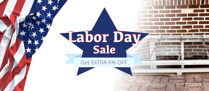 Window Well Experts wish you Happy Labor Day. Claim your celebratory EXTRA 6% OFF now!